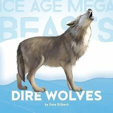 Dire Wolves (Hardback or Cased Book)