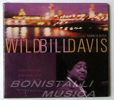 WILD BILL DAVIS - SWING & SHOUT -Americans Swinging in Paris  CD Sigillato