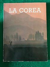 LA COREA - AA.vv. - Servizio Coreano di Informazioni per l'estero - 1977