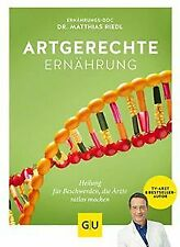 Artgerechte Ernährung: Heilung für Beschwerden, die Ärzt... | Buch | Zustand gut