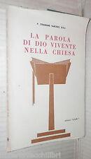 LA PAROLA DI DIO VIVENTE NELLA CHIESA Stramare Tarcisio LER 1968 Religione di e