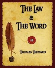 The Law And The Word by Thomas Troward , Paperback