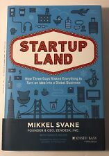 Startupland : How Three Guys Risked Everything to Turn an Idea into a Global Bu…