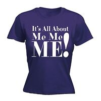 Womens Its All About Me Funny Joke Comedy Cool FITTED T-SHIRT birthday