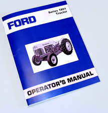 Ford 1801 1821 1841 Gas Industrial Tractor Owners Operators Manual