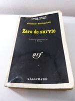 ZERO DE SURVIE  MICKEY SPILLANE , série noire   (ref02)