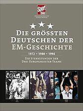 Die größten Deutschen der EM-Geschichte: 1972 - 198... | Buch | Zustand sehr gut