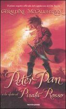 Peter Pan e la sfida al Pirata Rosso. Geraldine McCaughrean. Mondadori