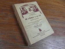 LIVRE SCOLAIRE / de L'ecole à la vie H. BOURGOIN Librairie ISTRA vers 1930