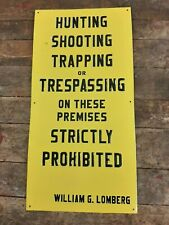 Vintage 1960s Hunting Shooting Trapping Trespassing Prohibited Old Embossed Sign