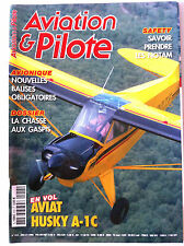 AVIATION & PILOTE n°414 du 07/2008; AVIAT Husky A-1C/ Safety, les Notam