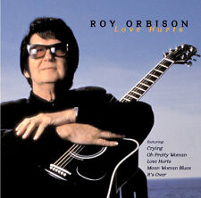 Roy Orbison ~ LOVE HURTS CD PRETTY WOMAN,CRYING,ITS OVER & OTHER VINTAGE SONGS