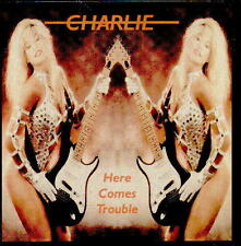 CHARLIE-Here comes trouble              Import CD!