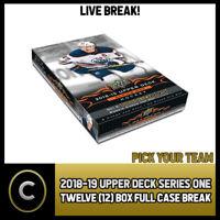 2018-19 UPPER DECK SERIES 1 - 12 BOX FULL CASE BREAK #H258 - PICK YOUR TEAM -