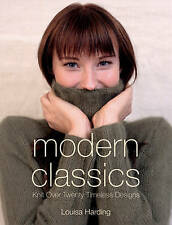 Modern Classics: Twenty Handknit Classics for the Modern Woman by Louisa...