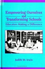 Empowering Ourselves and Transforming Schools: Educators Making a Difference (Su