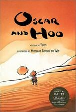Oscar and Hoo by De Wit, Michael Dudok Hardback Book The Cheap Fast Free Post