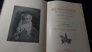 Meissonier: Ricordi e colloqui. Con studio su vita e opere di Greard.1898
