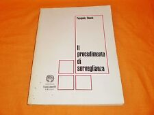 pasquale filastò il prodecimento di sorveglianza edizioni larus 1979