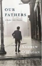 Andrew O'Hagan~OUR FATHERS~SIGNED 1ST/DJ~NICE COPY