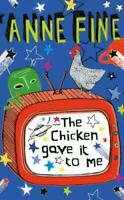 The Chicken Gave it to Me by Anne Fine, Acceptable Used Book (Paperback) Fast &