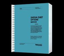 Tektronix 2445A 2465A 2467 Oscilloscopes ALL Options Paper Reprinted Manual +CD