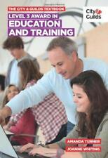 The City & Guilds Textbook: Level 3 Award in Education and Training by Turner, A