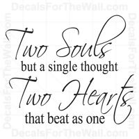Two Souls But a Single Thought Hearts Beat As One Love Wall Decal Vinyl Art L38
