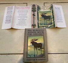 BURGESS ANIMAL BOOK FOR CHILDREN Thornton W. Burgess
