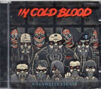 In Cold Blood - A Flawless Escape CD - New and Sealed