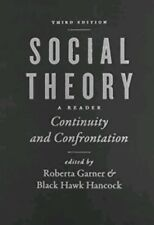 social theory continuity and confrontation by roberta garner&black handcock