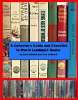 A Collector's Guide and Checklist to World Landmark Books, Like New Used, Fre...