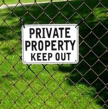 """""""PRIVATE PROPERTY KEEP OUT"""" WARNING SIGN, METAL,"""