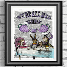 Art print on ORIGINALE ANTICO LIBRO pagina VINTAGE ALICE IN WONDERLAND MAD qui Tea