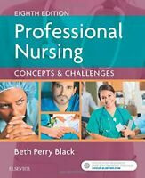 Professional Nursing: Concepts & Challenges, 8e by Black RN  MSN  PhD, Beth The