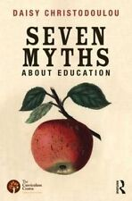 Seven Myths About Education by Daisy Christodoulou (Paperback, 2014)