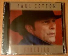 PAUL COTTON Firebird (CD neuf scellé/sealed) POCO Country Rock