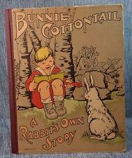 Bunnie Cottontail  Matilda Blair & May Audubon Post McLoughlin VTG Child's Book