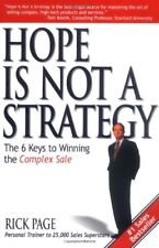 Hope Is Not a Strategy: The 6 Keys to Winning the Complex Sale (Marketing/Sale,