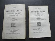 GRISELLE ETAT DE LA MAISON DU ROI LOUIS XIII 1601 à 1665 Catin 1912 + supp.