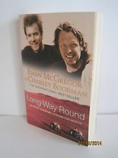 Long Way Round by Ewan McGregor & Charley Boorman