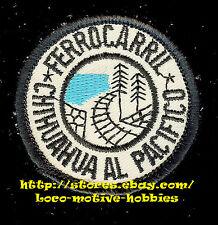 LMH Patch  FERROCARRIL CHIHUAHUA Al Pacifico  EL CHEPE Railway  PACIFIC Mexico