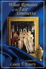 What Remains of the Fair Simonetta: Book 2 in the Remains Series (Volume 2), Eme
