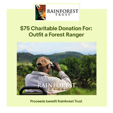 $75 Charitable Donation For: Outfit a Forest Ranger