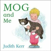 Mog and Me board book by Judith Kerr 9780007347032   Brand New