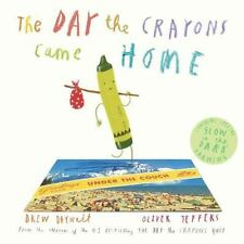 Day the Crayons Came Home by Drew Daywalt c2015, NEW Hardcover