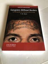 Gangsters Without Boarders Salvadoran Street Gangs.           T.W. Ward