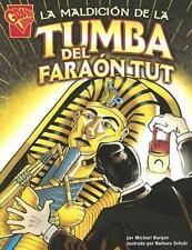 La maldición de la tumba del Faraón Tut (Historia Gráficas) (Spanish-ExLibrary