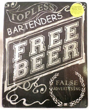Topless Bartenders Free Beer False Advertisement Funny Metal Bar Sign Man Cave