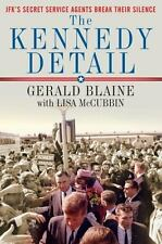 Gerald Blaine~THE KENNEDY DETAIL~SIGNED 1ST(2ND)/DJ~NICE COPY